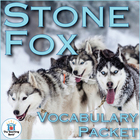 Stone Fox Vocabulary Packet w/ Quiz