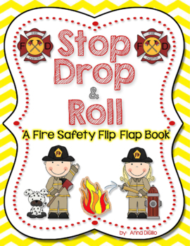 Fire Safety - Stop Drop and Roll Flip Flap Books
