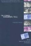 Stories Children Tell: Making Sense of the Narratives of C
