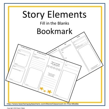 Story Elements Foldable Fill-in-the-Blanks Bookmark