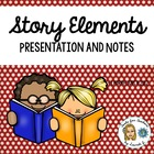 Story Elements Powerpoint Presentation and Cloze Notes