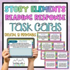 Story Elements Reading Response Task Cards { Critical Thin