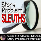 Story Problem Sleuths - Editable PowerPoint for Add/Subtra