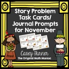 Story Problem Task Cards / Journal Prompts for November