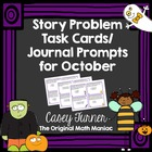 Story Problem Task Cards / Journal Prompts for October