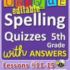 StoryTown Grade 5 - Unique, Editable Spelling Quizzes w/An