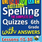 StoryTown Grade 6 – Unique, Editable Spelling Quizzes w/An