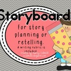 Storyboards: Story Planning or Retelling Graphic Organizer