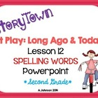 Storytown Spelling Words POWERPOINT Lesson 12: At Play {2N
