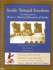 Stride Toward Freedom: The Aftermath of Brown v. Board of Ed.