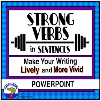 Strong Verb Sentences and Paragraphs PowerPoint