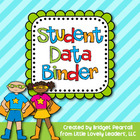 Student Data and Organization Binder
