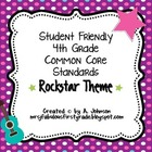 Student Friendly 4th Grade Common Core Standards *ROCKSTAR* Theme