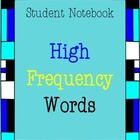 Student Notebook for High Frequency Words