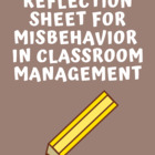 Student Reflection sheet for misbehavior Classroom management
