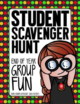 Student Scavenger Hunt: End of the Year Activity