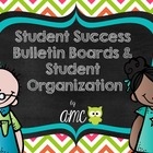 Student Success Bulletin Boards and Student Organization (