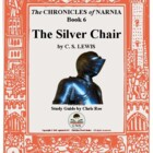 Study Guide for Narnia: The Silver Chair