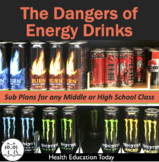 Sub Plans for Any High School Class!: Energy Drinks Danger