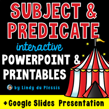 Subject and Predicate {PowerPoint and Worksheets}