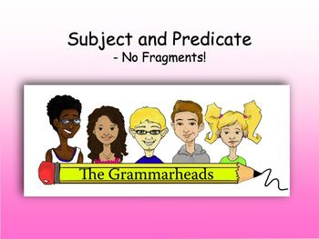 Subject and Predicate Slide Show - PowerPoint Lesson