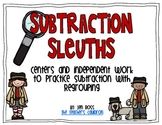 Subtraction Sleuths: Subtraction with Regrouping