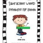 Subtraction Word Problem Flip Book