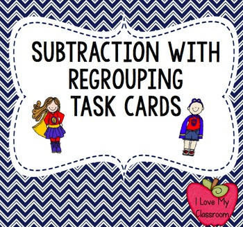 Subtraction with Regrouping Task Cards (Super Hero)