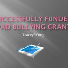 Successfully Funded iPad Bullying Grant