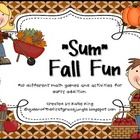 """""""Sum"""" Fall Fun"""": 10 Fall themed addition activities/centers"""