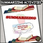 Summarizing Package - Activities to Use for ANY Text