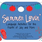 Summer Lovin': Language Activities for the Fourth of July