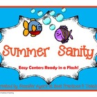 Summer Sanity--Easy Centers and Work Stations