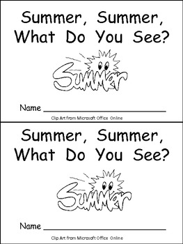 Summer, Summer, What Do You See Kindergarten Emergent Reader book