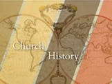 Sunday School Lesson on Church History - 2,000 Years in One Hour