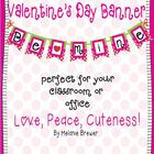 Super Cute Valentine's Day Banner!