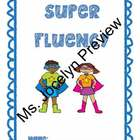 Super Fluency - Super Hero Themes Fluency Packet with IEP Goals