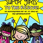 Super Girls to the Rescue {R-Controlled Vowels: Er, Ir, Ur}