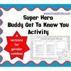 Super Hero Buddies / Get to know you Buddy Form
