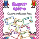 Super Hero Classroom Passes Pack