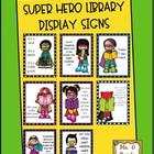 Super Hero Reading Display Signs