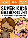 Super Kids Bible Heroes Unit - Jonah (English)