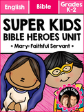 Super Kids Bible Heroes Unit - Mary (English)
