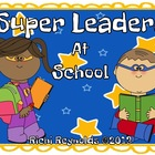 Super Leaders at School: Classroom Signs and Labels