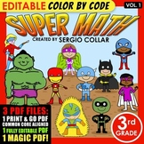 Super Math – 3rd grade - Color by Code – Common Core Aligned