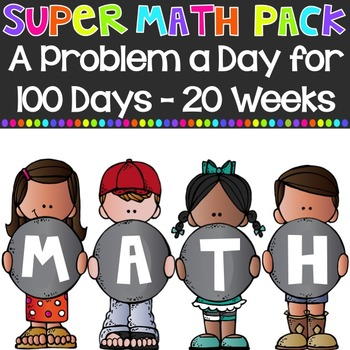 Super Math Pack 1: A Problem a Day for 100 Days {20 weeks}