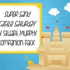 """Super Sand Castle Saturday"" by Stuart Murphy Companion Pack"