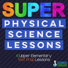 Super Science Test Prep Lessons {6 Physical Science Lessons}