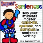 Writing Super Sentences Mini-Unit {Capitals, Spaces, Periods}