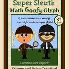 Super Sleuth Math Goofy Glyph (2nd and 3rd grade)